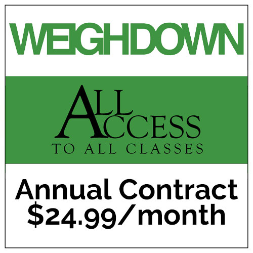 WeighDown All Access Annual Contract, paid monthly/$24.99 month