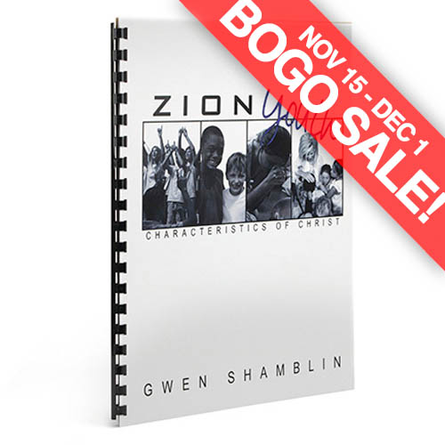 Zion Youth: Characteristics of Christ Workbook