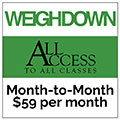 Weigh-Down-All-Access-Month-to-Month.jpg
