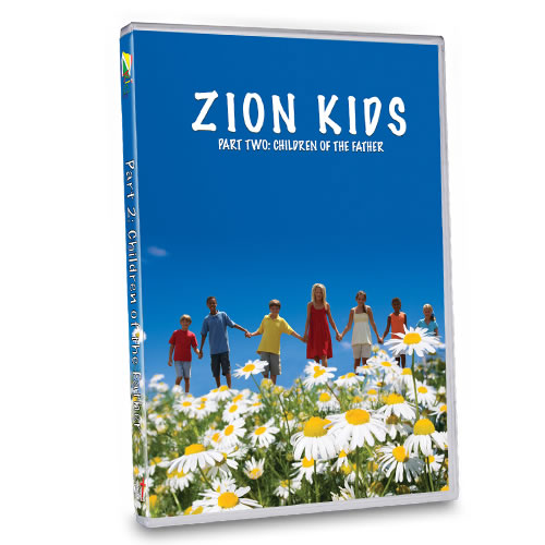 Zion Kids DVD: Part 2 Children of the Father