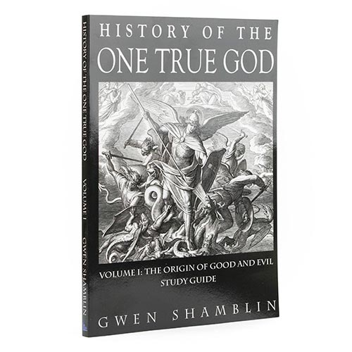 History of The One True God Workbook