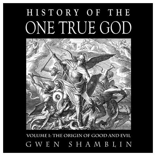 History of the One True God Online Class