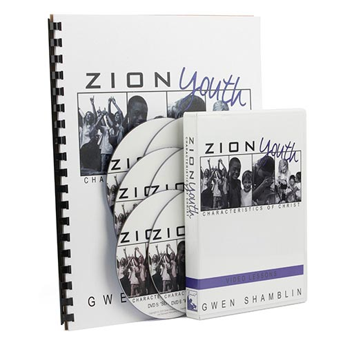 Zion Youth: Characteristics of Christ (6 DVDs & Workbook)