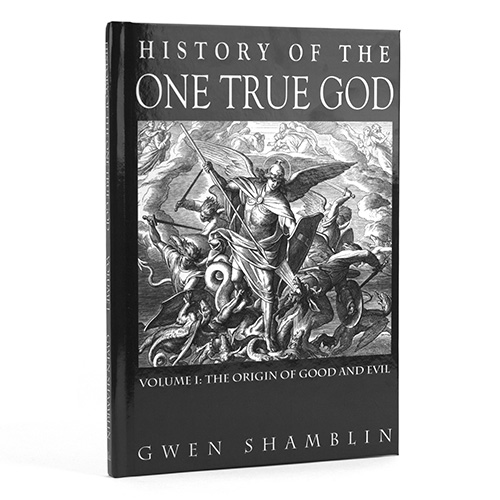History of The One True God Hardcover Book