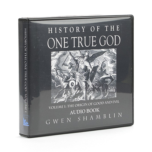 History of The One True God Audios