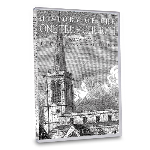 History of the One True Church DVD Set