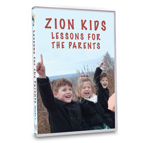 Zion Kids  Lessons for the Parents DVD Set