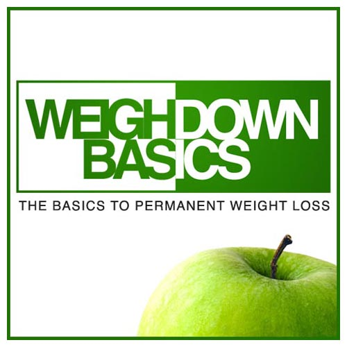 WEIGH DOWN BASICS Class
