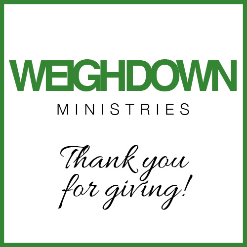 Weigh Down Ministries Donation