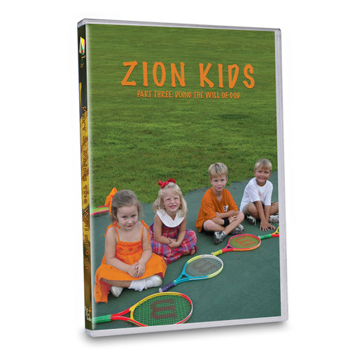 Zion Kids DVD: Part 3 Doing the Will of God