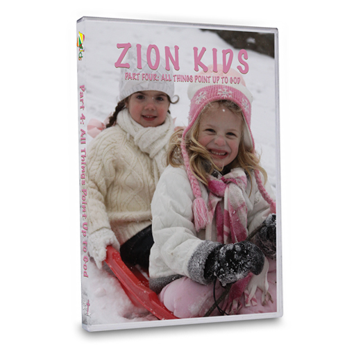 Zion Kids DVD: Part 4 All Things Point Up to God