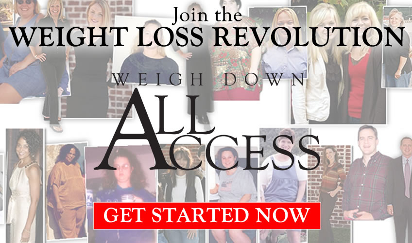 Sign up for Weigh Down All Access - Get Started Now!