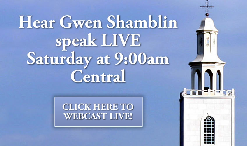 Hear Gwen Shamblin speak LIVE